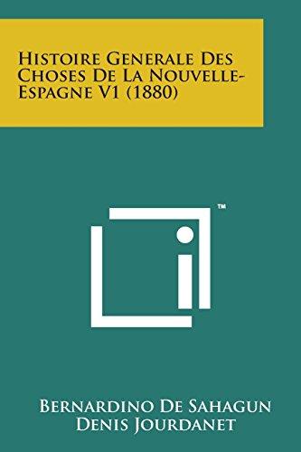 9781169977327: Histoire Generale Des Choses de La Nouvelle- Espagne V1 (1880)