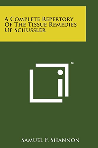9781169978119: A Complete Repertory of the Tissue Remedies of Schussler
