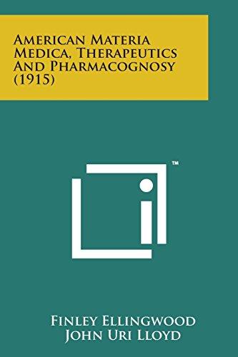 9781169978133: American Materia Medica, Therapeutics and Pharmacognosy (1915)