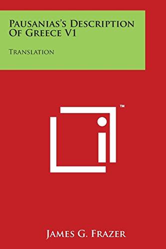 9781169988712: Pausanias's Description Of Greece V1: Translation