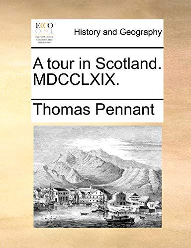 9781170013403: A tour in Scotland. MDCCLXIX.