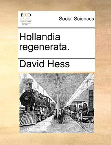 Hollandia regenerata.: Hess, David