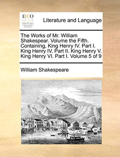 The Works of Mr. William Shakespear. Volume: William Shakespeare