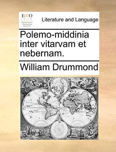 Polemo-Middinia Inter Vitarvam Et Nebernam. (Paperback) - William Drummond