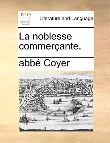 La noblesse commer - Abbà Coyer