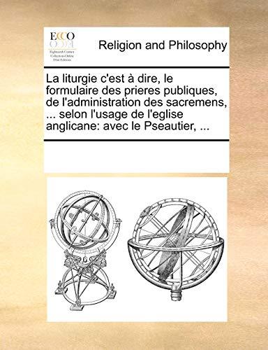 La liturgie c'est ? dire, le formulaire: Multiple Contributors, See