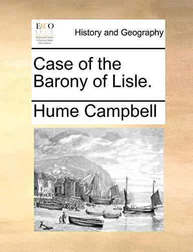 9781170094105: Case of the Barony of Lisle.