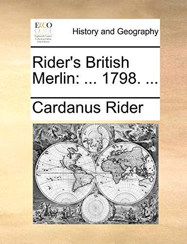 Rider's British Merlin: . 1798. .: Cardanus Rider