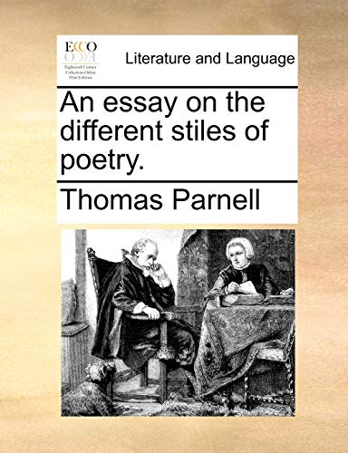 An Essay on the Different Stiles of Poetry - Thomas Parnell