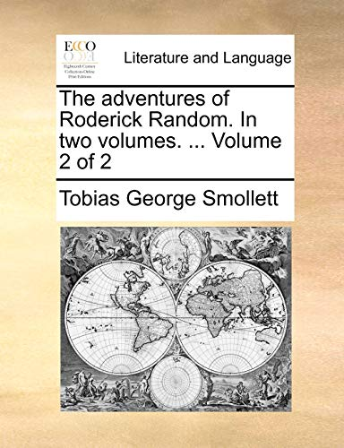 The adventures of Roderick Random. In two volumes. ... Volume 2 of 2 - Smollett, Tobias George