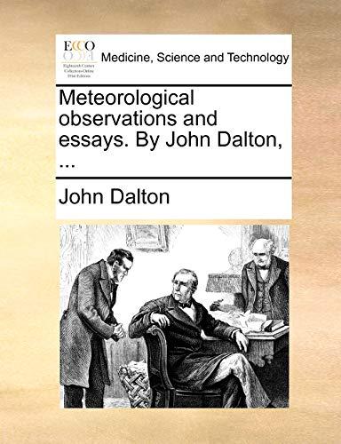 Meteorological observations and essays. By John Dalton,: John Dalton