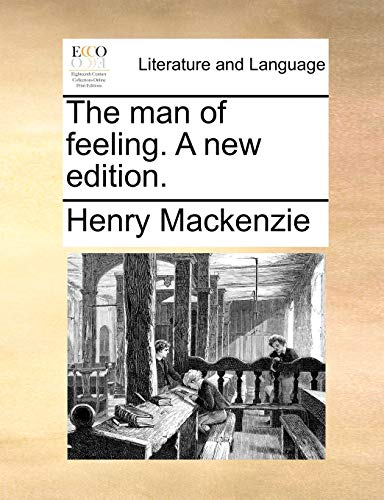9781170129456: The man of feeling. A new edition.