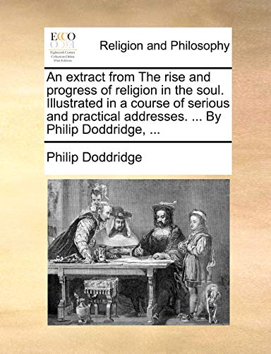 An Extract from the Rise and Progress: Philip Doddridge