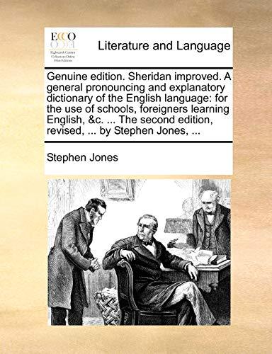 Genuine edition. Sheridan improved. A general pronouncing: Stephen Jones