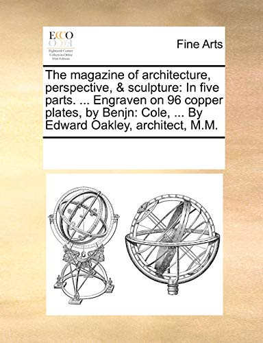 The magazine of architecture, perspective, & sculpture: Multiple Contributors, See