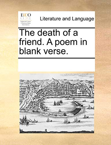 9781170188095: The death of a friend. A poem in blank verse.