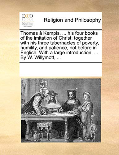 Thomas à Kempis, . his four books: Multiple Contributors, See