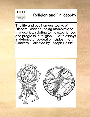 The life and posthumous works of Richard: Multiple Contributors, See