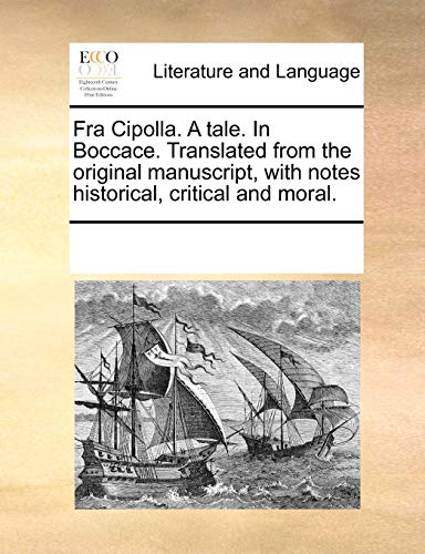 9781170316726: Fra Cipolla. a Tale. in Boccace. Translated from the Original Manuscript, with Notes Historical, Critical and Moral.