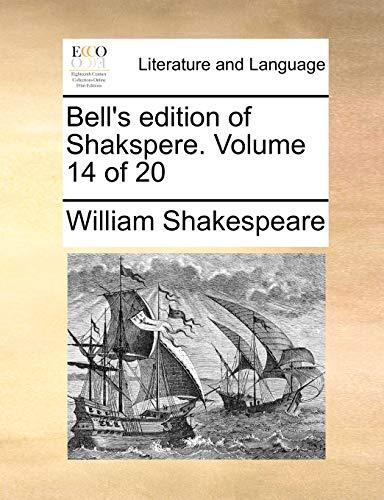 9781170347973: Bell's edition of Shakspere. Volume 14 of 20
