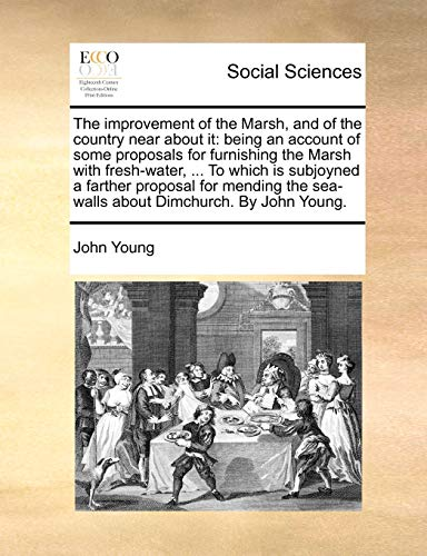 The Improvement of the Marsh, and of: John Young