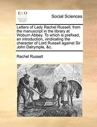 Letters of Lady Rachel Russell; from the: Rachel Russell