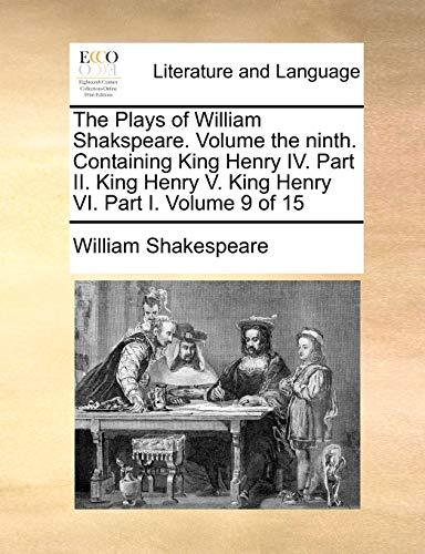 The Plays of William Shakspeare. Volume the: William Shakespeare