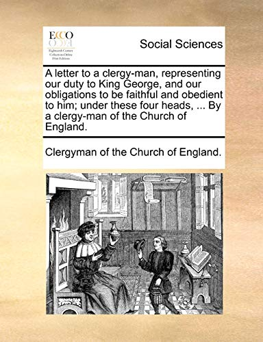 A letter to a clergy-man, representing our: Clergyman of the