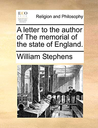 A letter to the author of The memorial of the state of England. (1170460887) by William Stephens