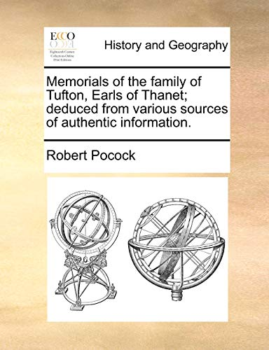 9781170493168: Memorials of the family of Tufton, Earls of Thanet; deduced from various sources of authentic information.