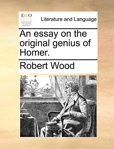 9781170494899: An essay on the original genius of Homer.