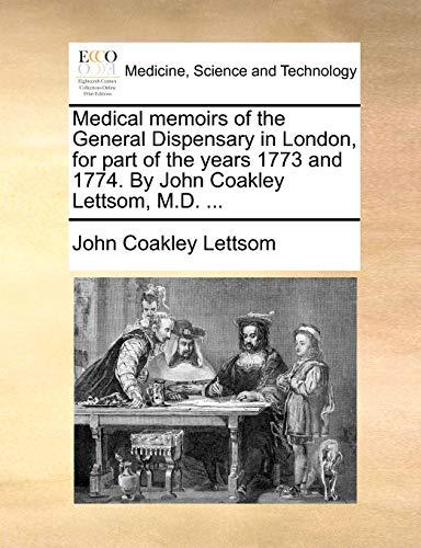Medical Memoirs of the General Dispensary in: John Coakley Lettsom