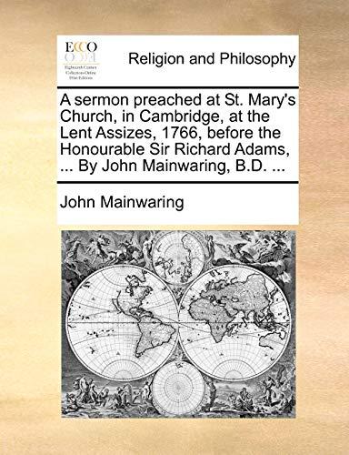 A sermon preached at St. Mary's Church,: John Mainwaring