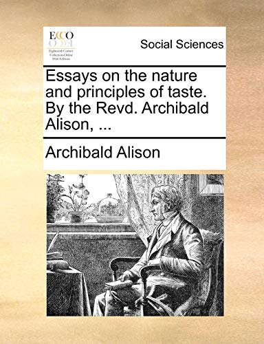9781170562178: Essays on the nature and principles of taste. By the Revd. Archibald Alison, ...