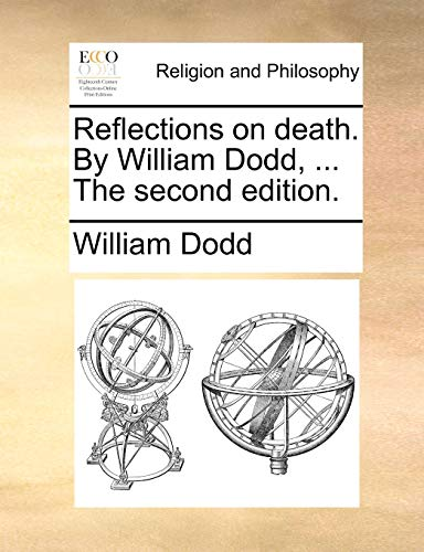 9781170570678: Reflections on death. By William Dodd, ... The second edition.