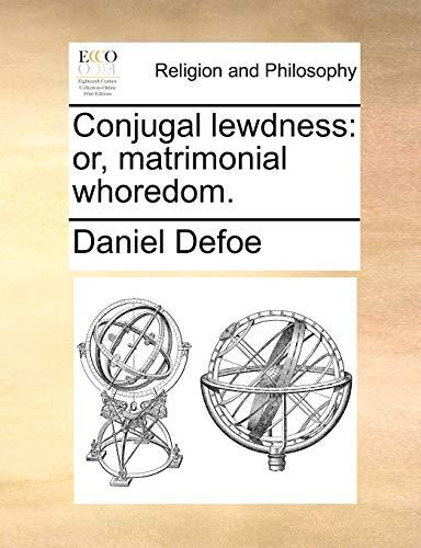 9781170635285: Conjugal lewdness: or, matrimonial whoredom.