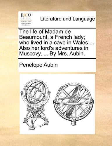 The life of Madam de Beaumount, a: Aubin, Penelope