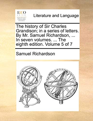 The History of Sir Charles Grandison; In: Samuel Richardson