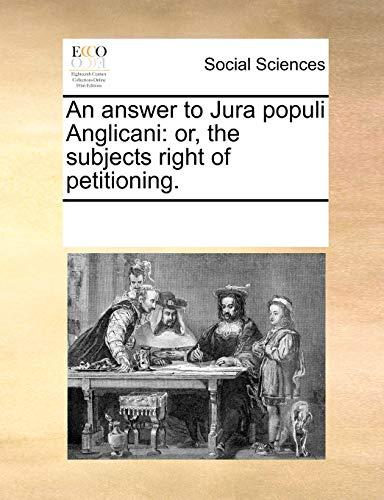 An Answer to Jura Populi Anglicani - Multiple Contributors