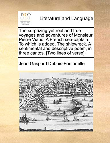 The Surprizing Yet Real and True Voyages: Jean Gaspard DuBois-Fontanelle