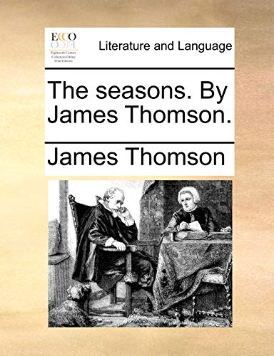 The seasons. By James Thomson. - Thomson, James
