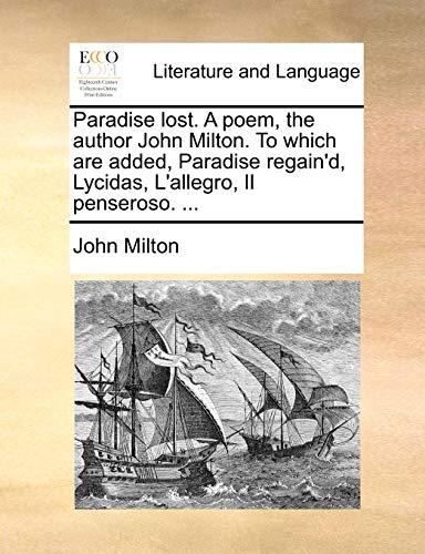 Paradise lost. A poem, the author John: John Milton
