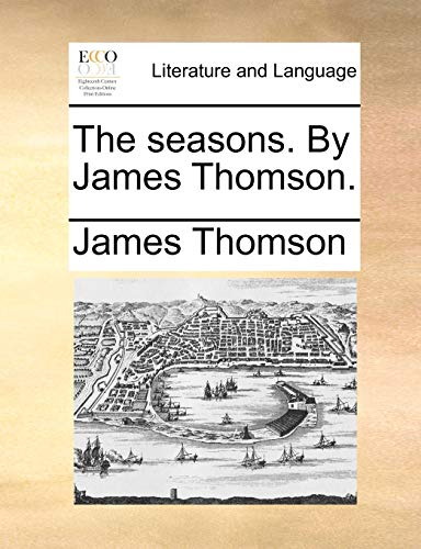 The seasons. By James Thomson. - James Thomson