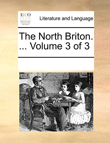 9781170752388: The North Briton. ... Volume 3 of 3