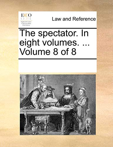 9781170754191: The spectator. In eight volumes. ... Volume 8 of 8