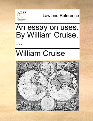 An Essay on Uses. by William Cruise, . (Paperback) - William Cruise