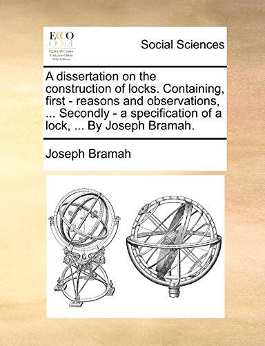A dissertation on the construction of locks.: Joseph Bramah
