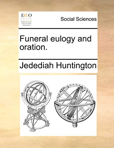 9781170829493: Funeral eulogy and oration.