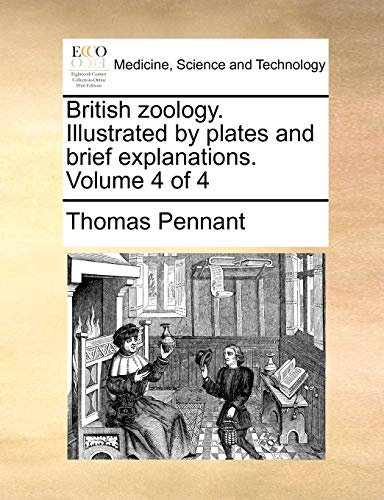 British zoology. Illustrated by plates and brief explanations. Volume 4 of 4: Pennant, Thomas