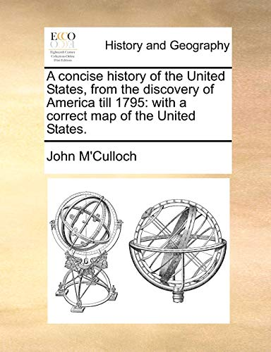 9781170841426: A concise history of the United States, from the discovery of America till 1795: with a correct map of the United States.